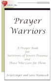 Prayer Warriors, a book with prayers for those healing from severe trauma & dissociation